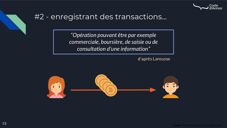 "#2 - enregistrant des transactions... 13 ""Opéra..."