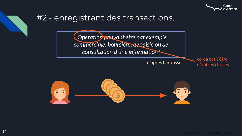 "#2 - enregistrant des transactions... 14 ""Opéra..."