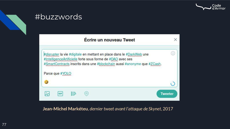 #buzzwords 77 Jean-Michel Markéteu, dernier twe...