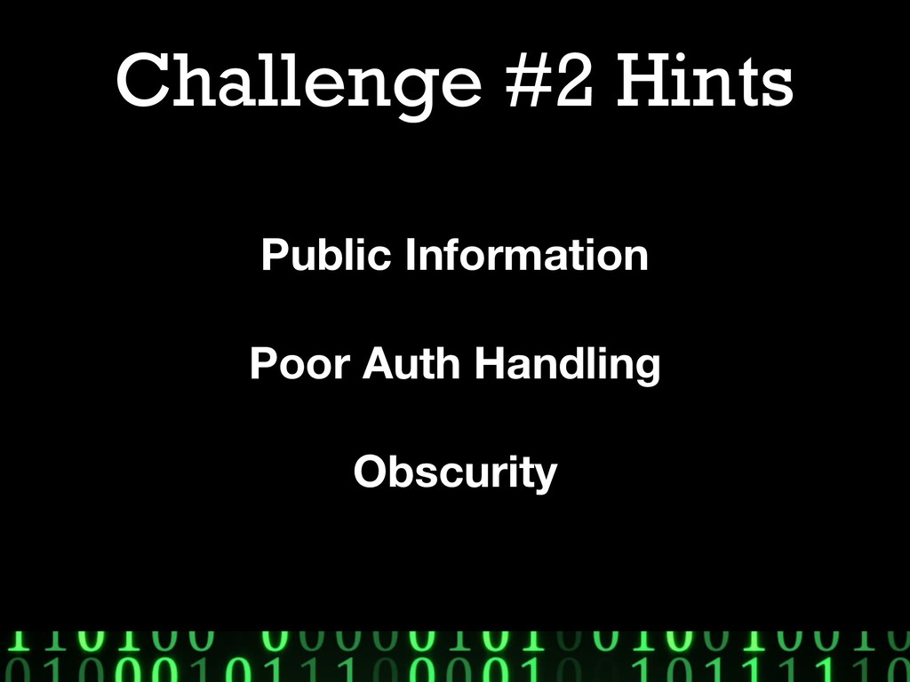 Challenge #2 Hints Public Information Poor Auth...