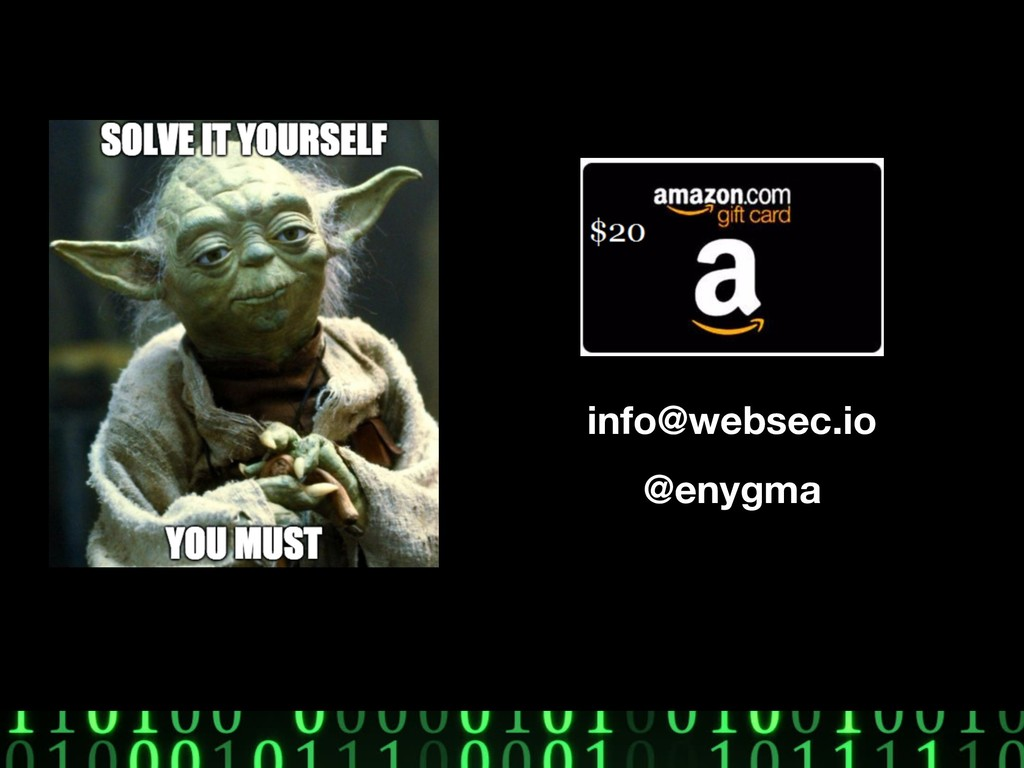 info@websec.io @enygma