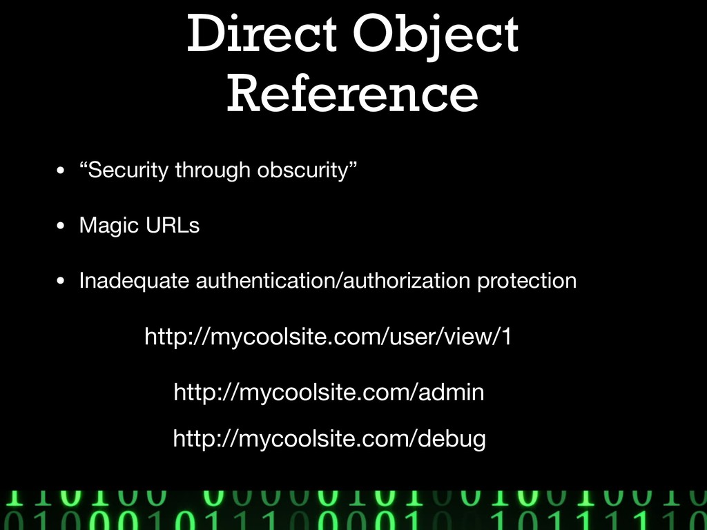 "Direct Object Reference • ""Security through obs..."