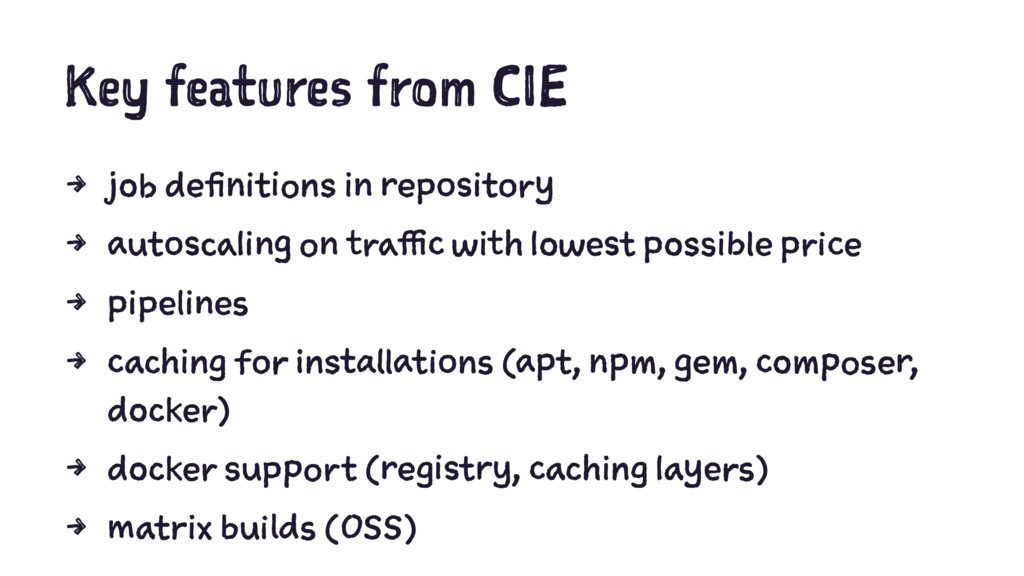 Key features from CIE 4 job definitions in repo...