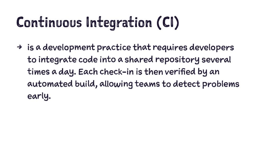 Continuous Integration (CI) 4 is a development ...