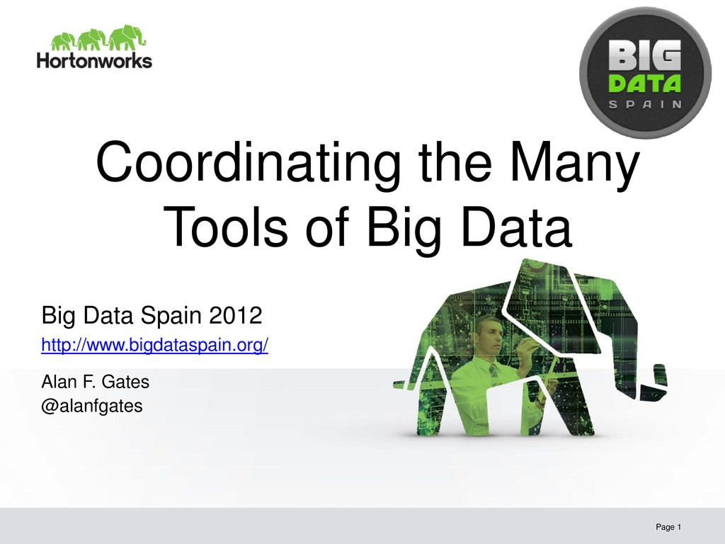 Coordinating the Many Tools of Big Data Page 1 ...