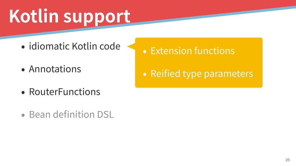 • idiomatic Kotlin code • Annotations • RouterF...