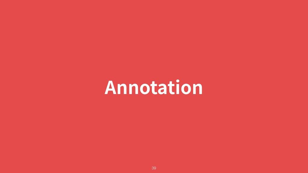 Annotation !39