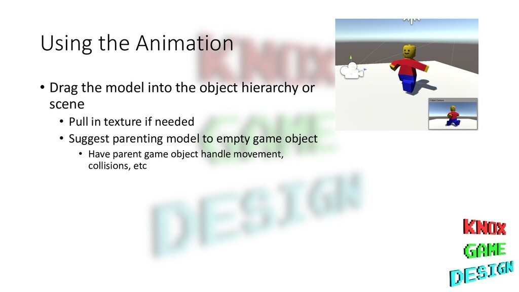 Using the Animation • Drag the model into the o...