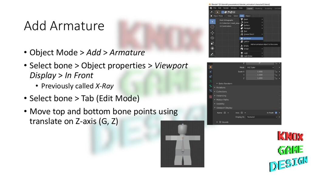 Add Armature • Object Mode > Add > Armature • S...