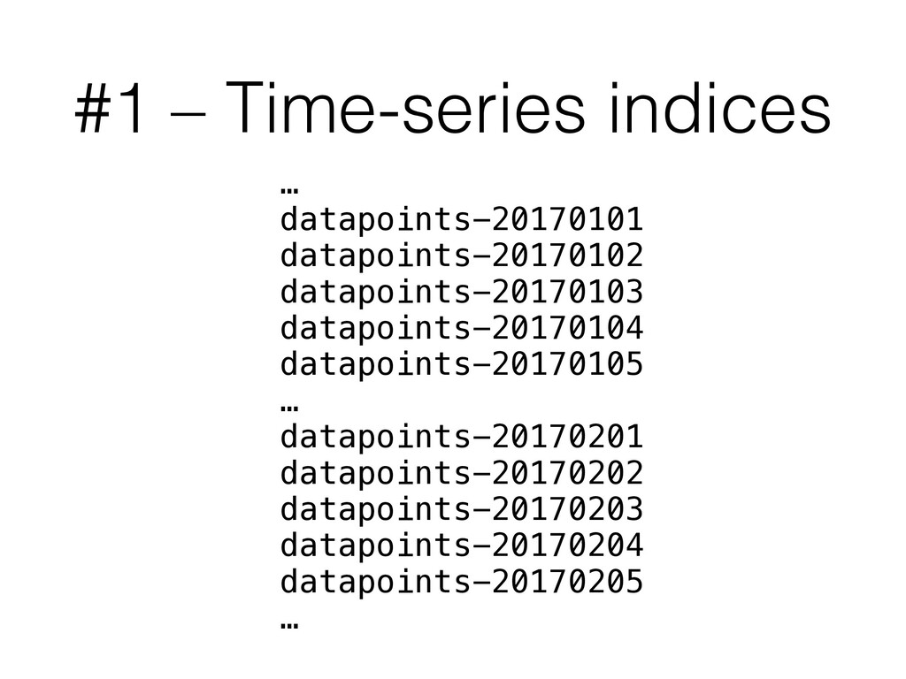 #1 – Time-series indices … datapoints-20170101 ...