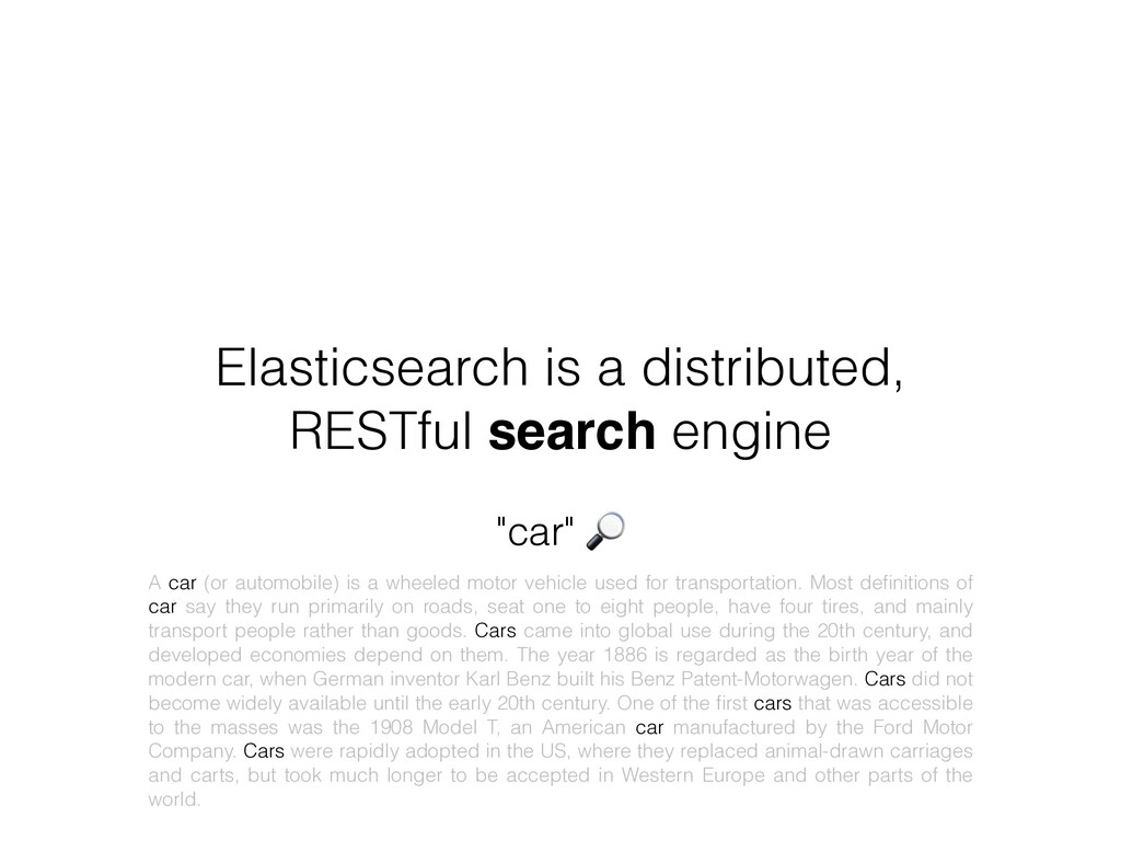 Elasticsearch is a distributed, RESTful search ...