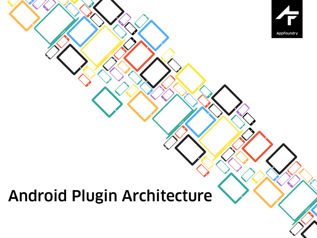 Android Plugin Architecture