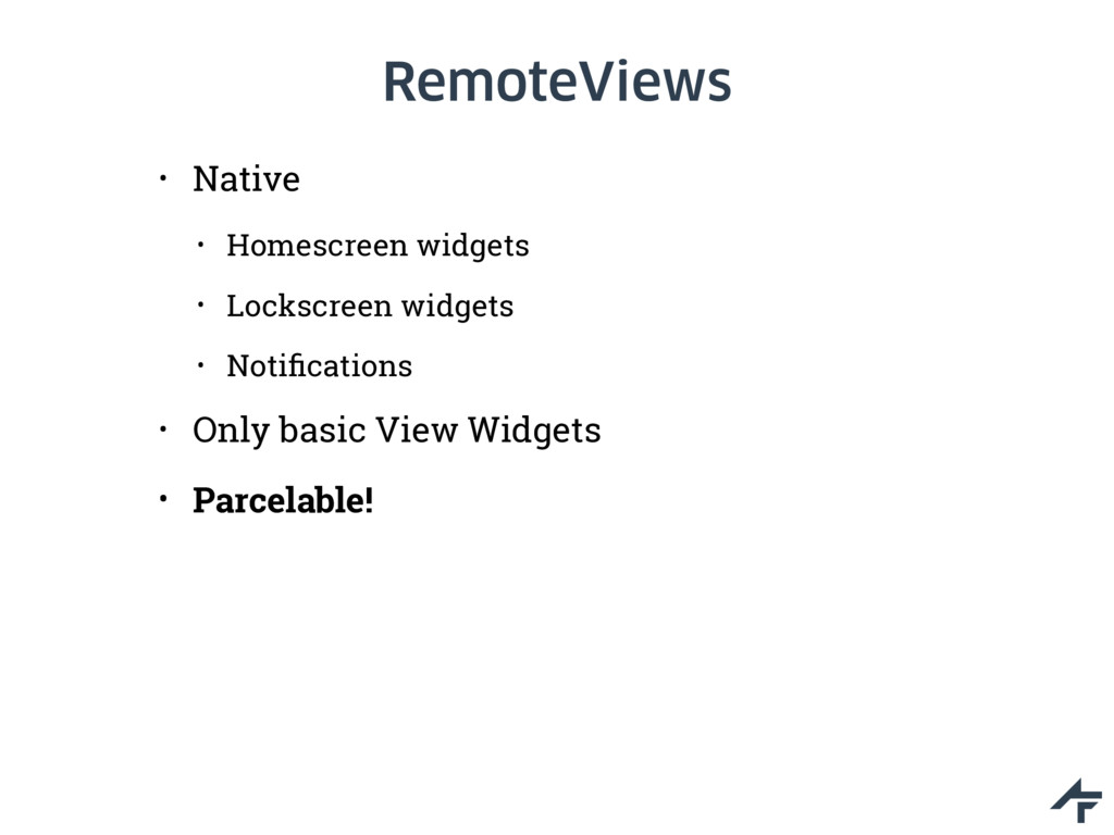 RemoteViews • Native • Homescreen widgets • Loc...