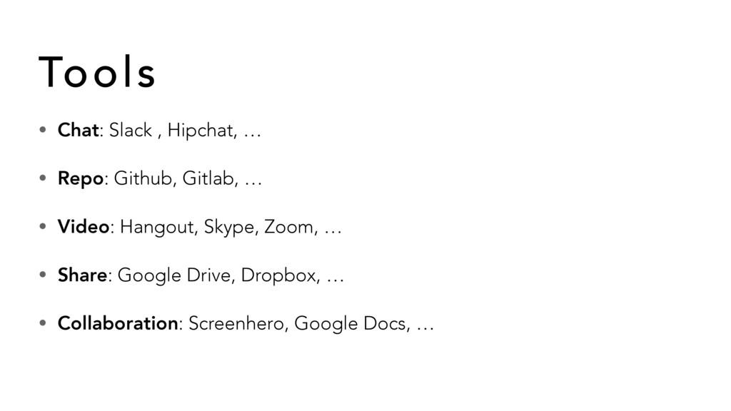 • Chat: Slack , Hipchat, … • Repo: Github, Gitl...
