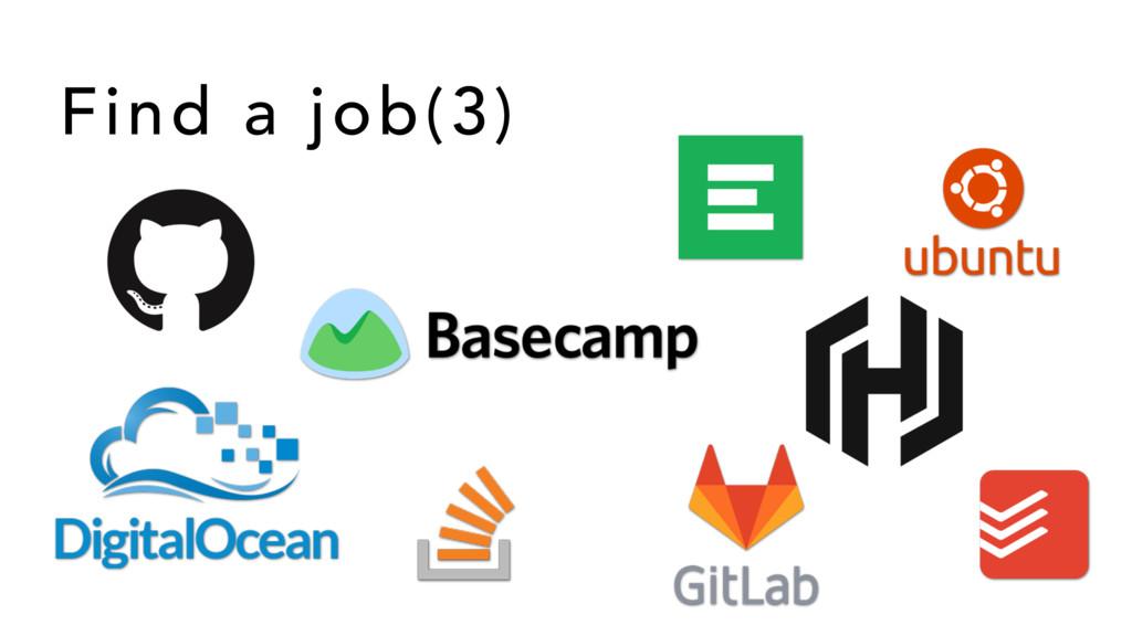 Find a job(3)