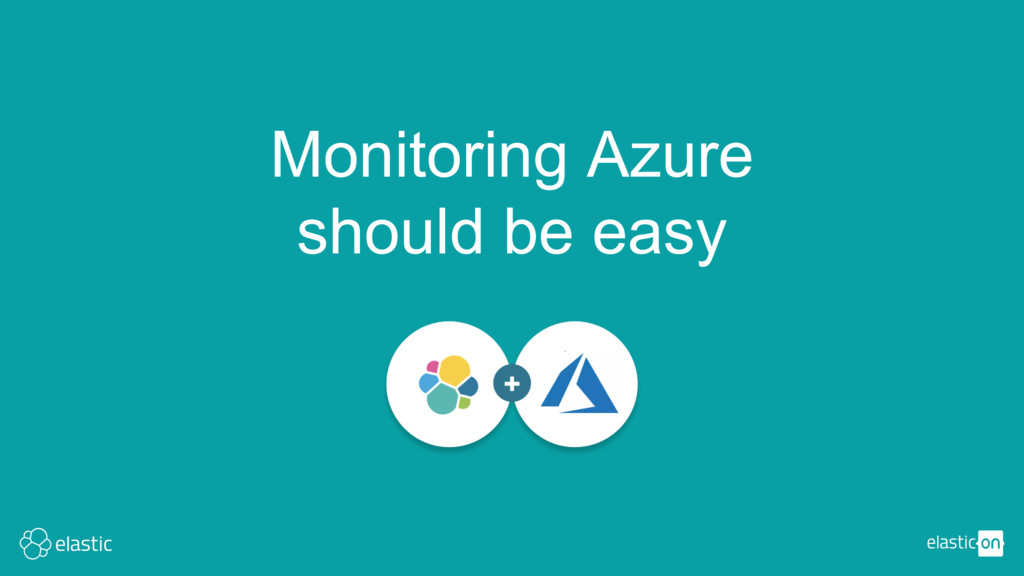 Monitoring Azure should be easy