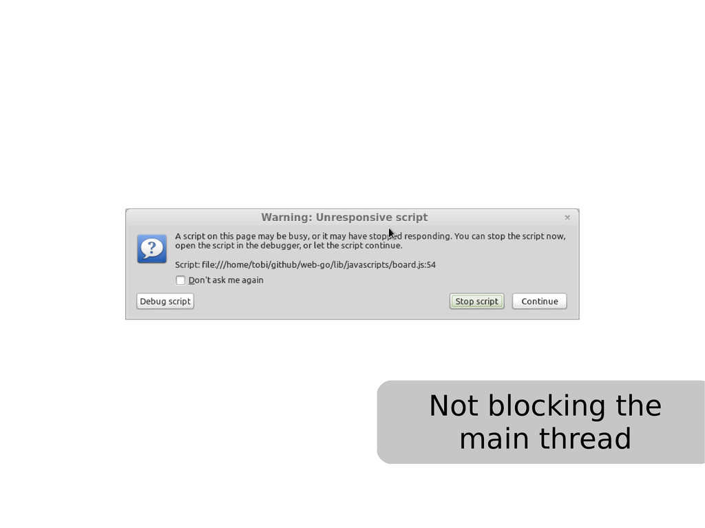 Not blocking the main thread