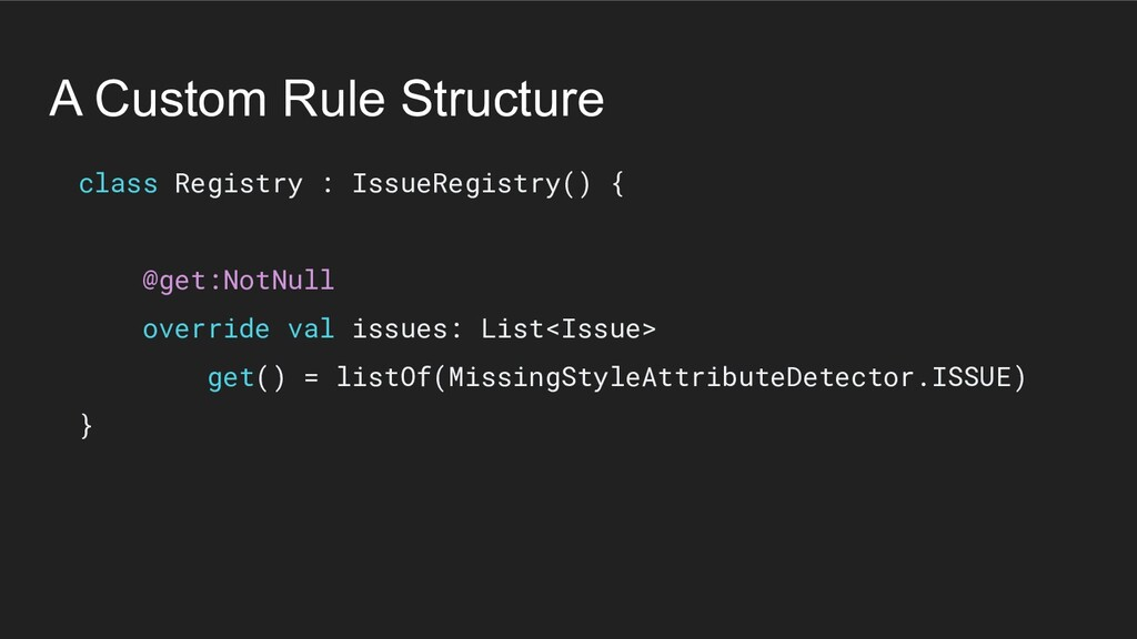 A Custom Rule Structure class Registry : IssueR...