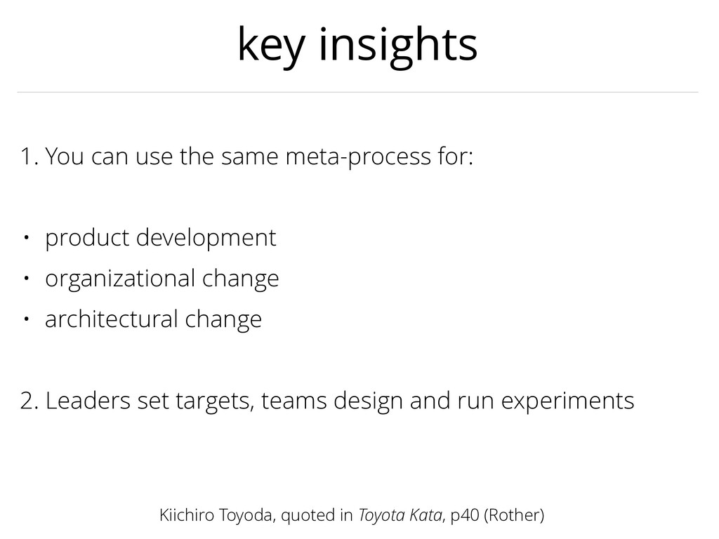 key insights 1. You can use the same meta-proce...