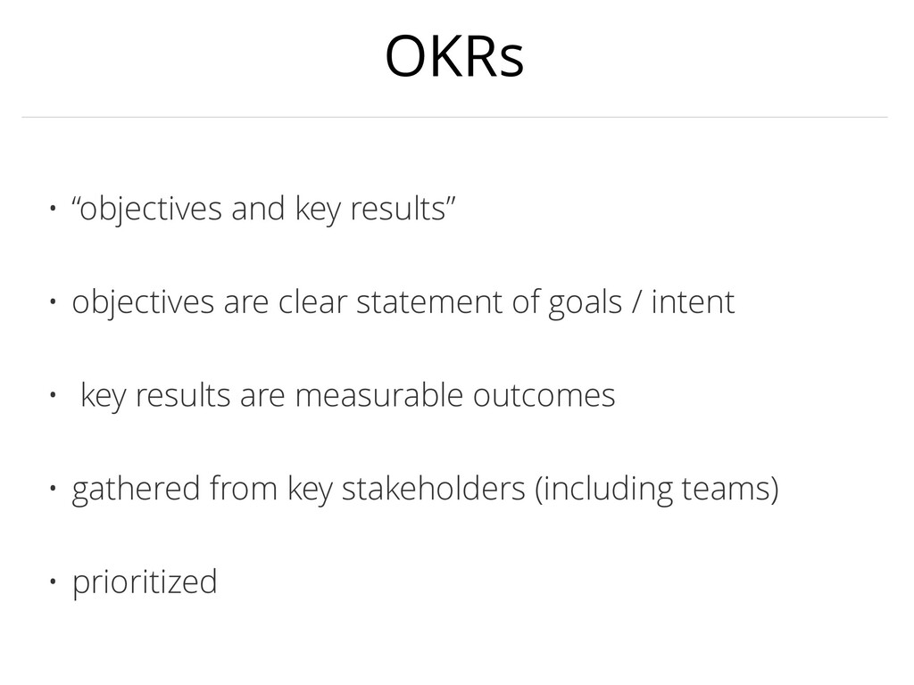 "OKRs • ""objectives and key results"" • objective..."