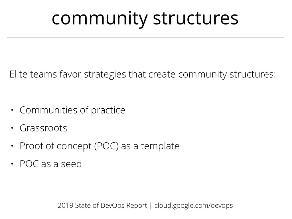 community structures 2019 State of DevOps Repor...
