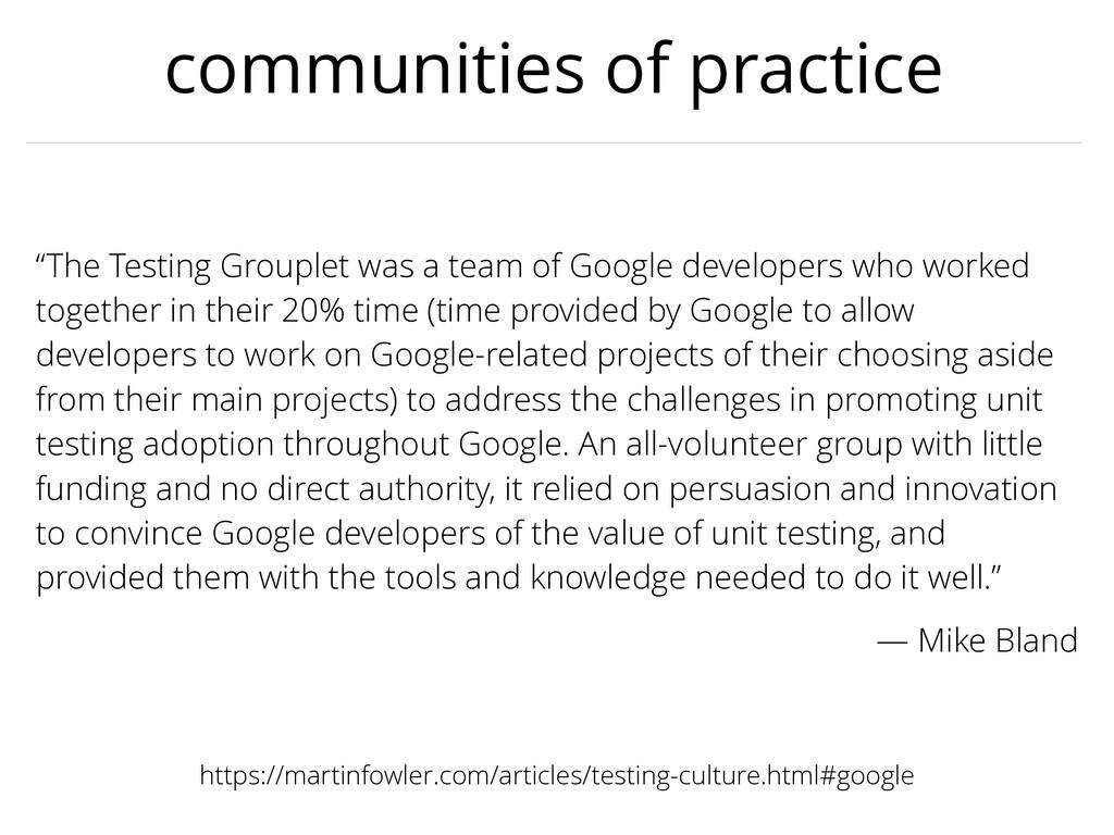 communities of practice https://martinfowler.co...