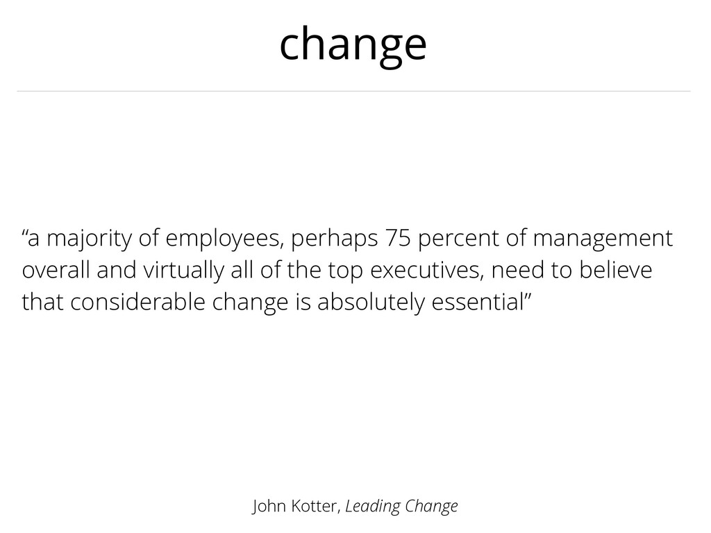 "change ""a majority of employees, perhaps 75 per..."