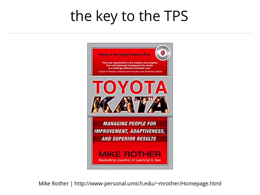 the key to the TPS Mike Rother | http://www-per...
