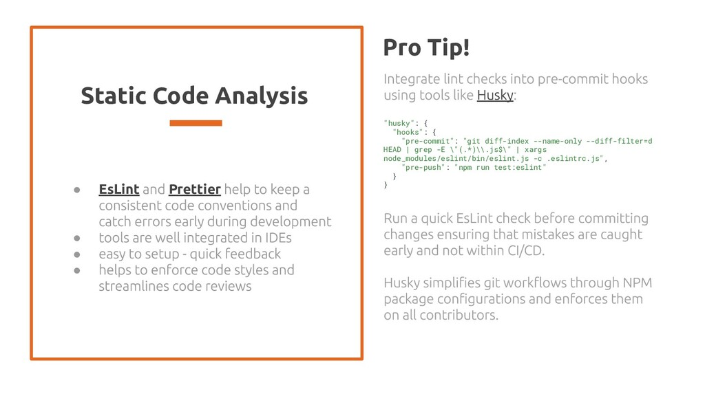 Static Code Analysis ● EsLint Prettier ● ● ● Pr...