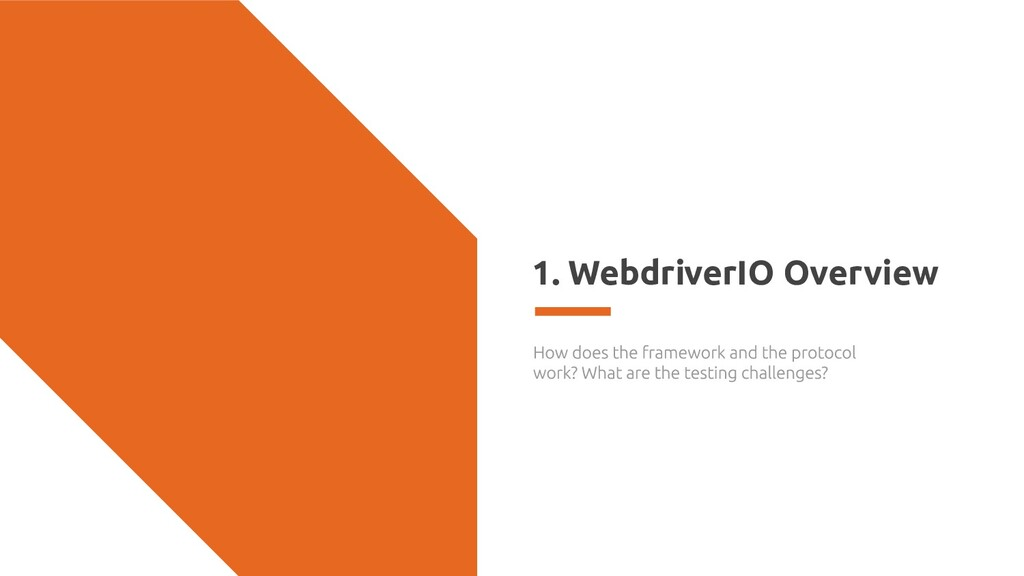 1. WebdriverIO Overview