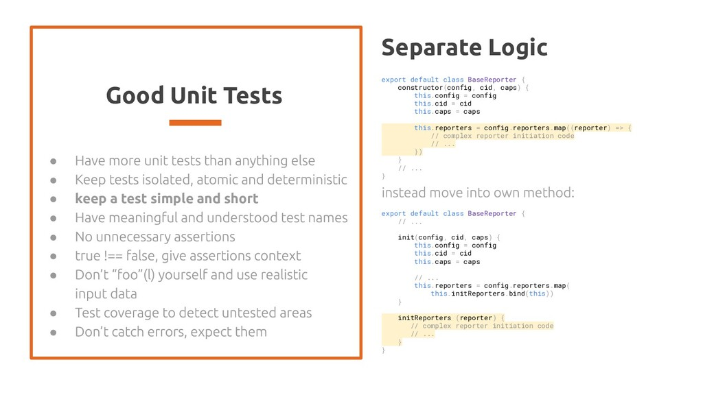 Good Unit Tests ● ● ● keep a test simple and sh...