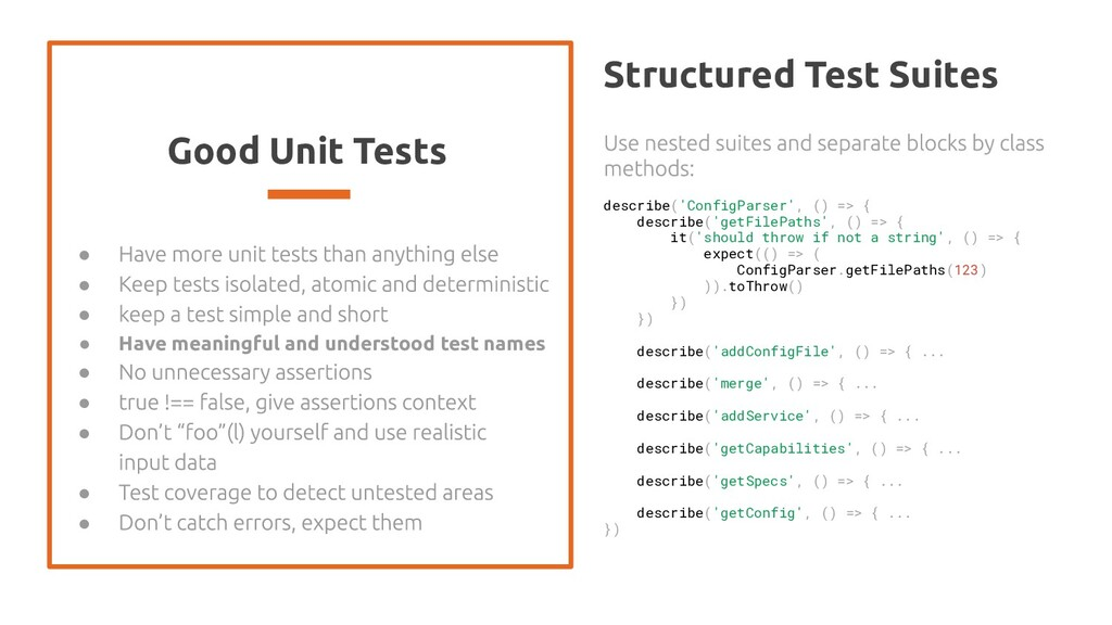 Good Unit Tests ● ● ● ● Have meaningful and und...