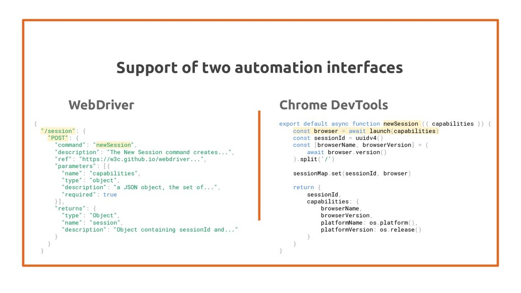 Support of two automation interfaces WebDriver ...