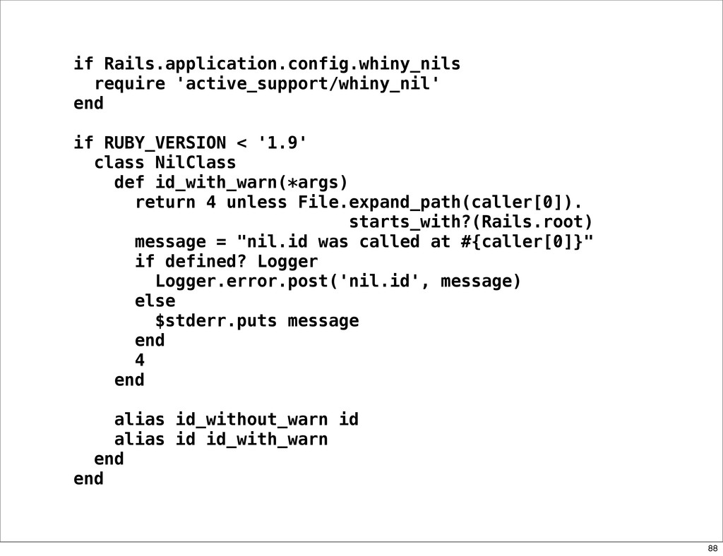 if Rails.application.config.whiny_nils require ...