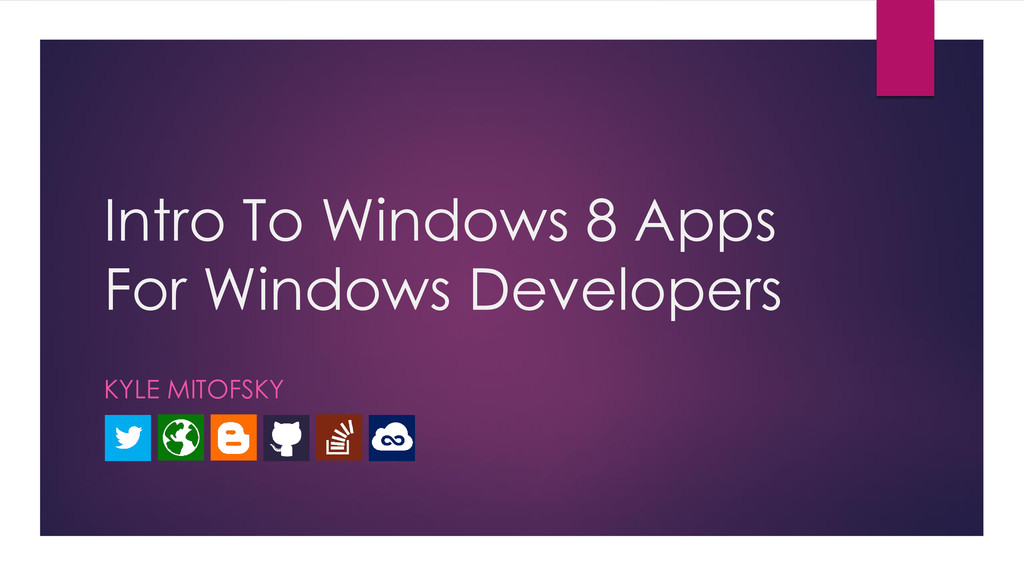 Intro To Windows 8 Apps For Windows Developers ...