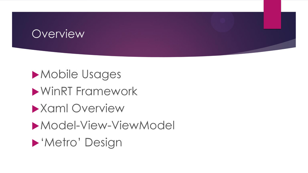 Overview Mobile Usages WinRT Framework Xaml ...
