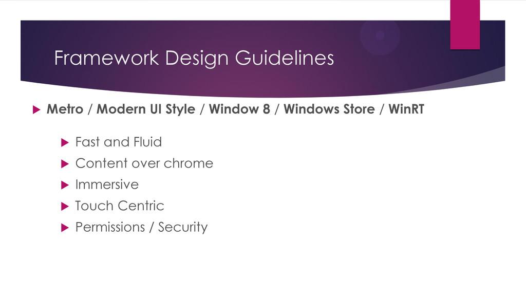 Framework Design Guidelines  Metro / Modern UI...