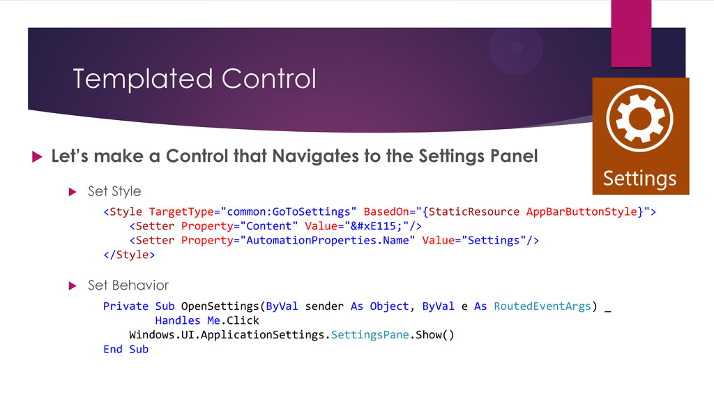 Templated Control  Set Style  Set Behavior  ...