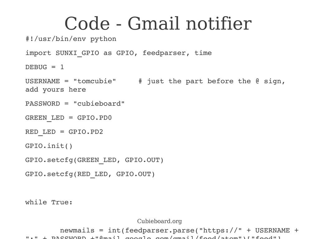Cubieboard.org Code - Gmail notifier #!/usr/bin...