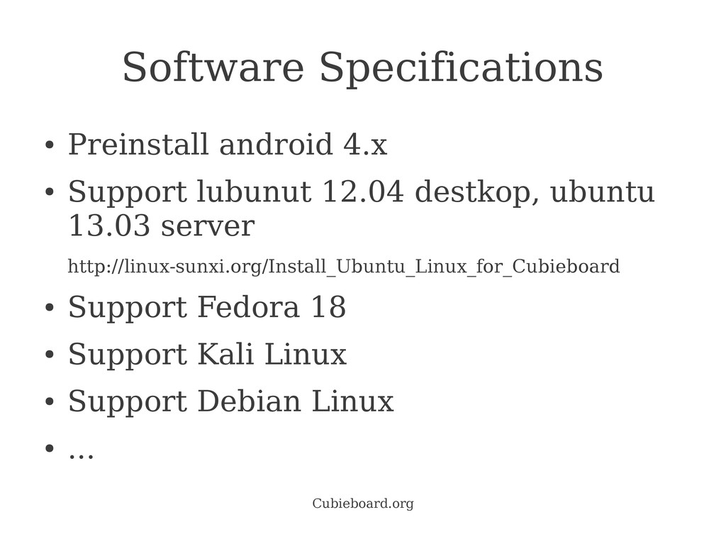 Cubieboard.org Software Specifications ● Preins...
