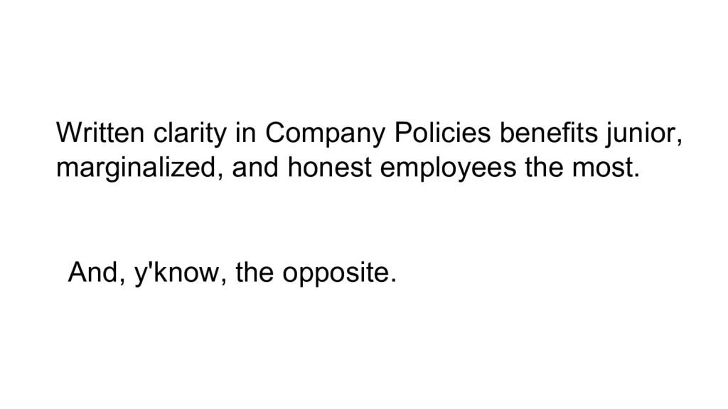 Written clarity in Company Policies benefits ju...