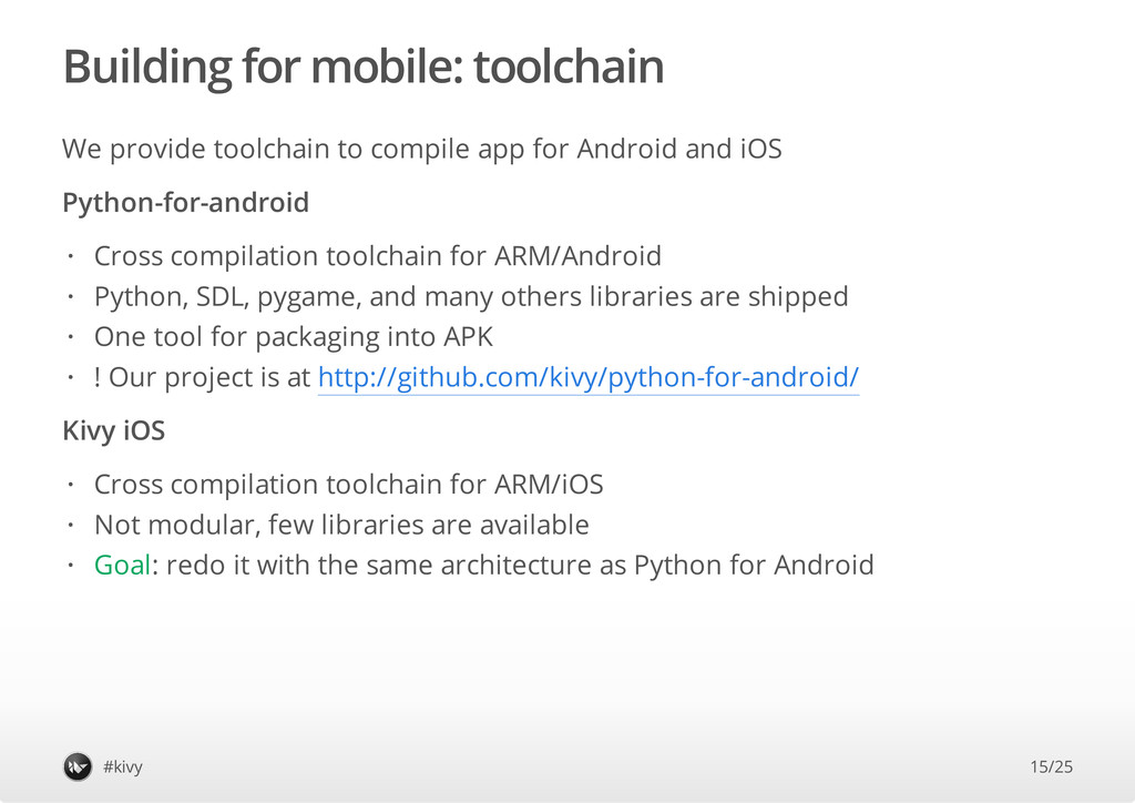 Building for mobile: toolchain We provide toolc...