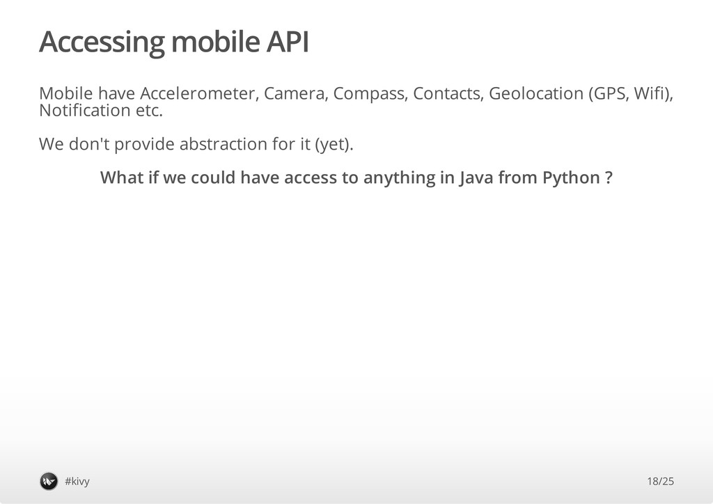 Accessing mobile API Mobile have Accelerometer,...