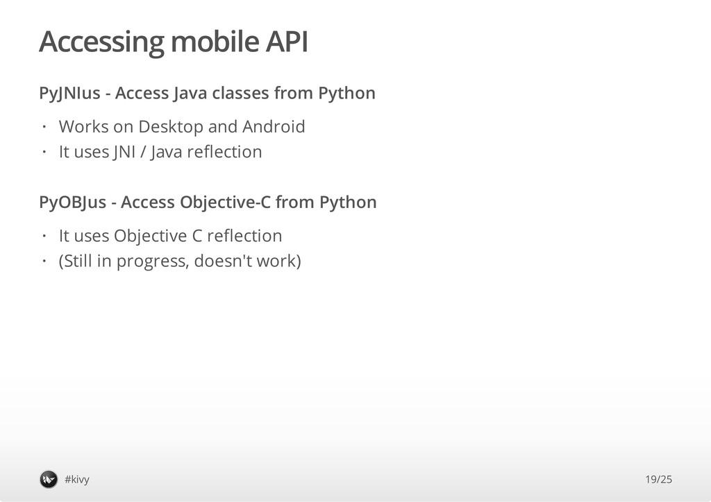 Accessing mobile API PyJNIus - Access Java clas...
