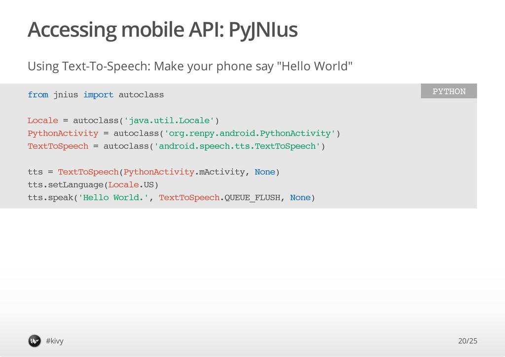 Accessing mobile API: PyJNIus Using Text-To-Spe...
