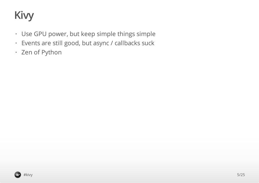 Kivy #kivy Use GPU power, but keep simple thing...