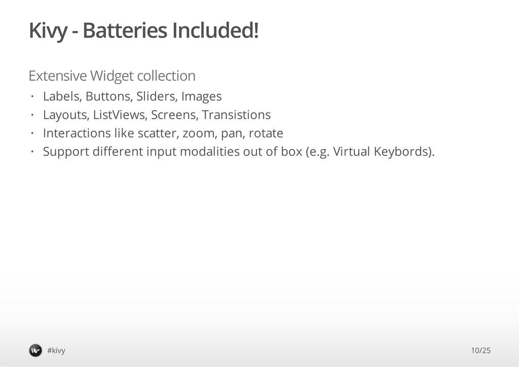 Kivy - Batteries Included! Extensive Widget col...