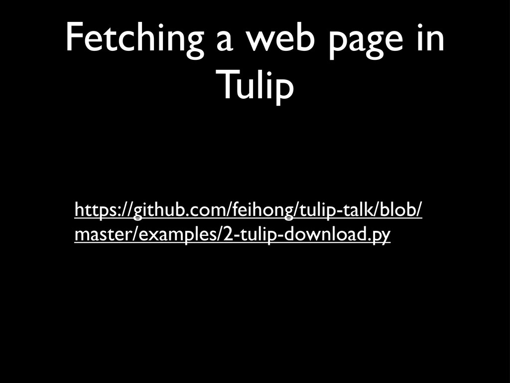 Fetching a web page in Tulip https://github.com...