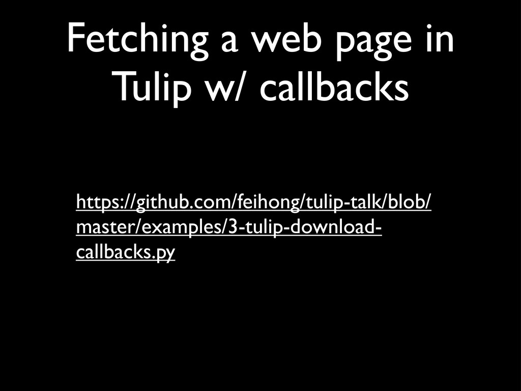 Fetching a web page in Tulip w/ callbacks https...