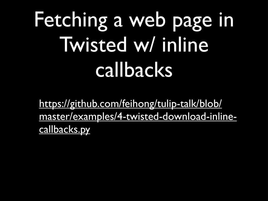 Fetching a web page in Twisted w/ inline callba...